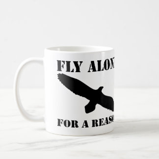 Fly Alone for a Reason Coffee Mug (White)