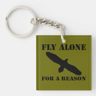 Fly Alone for a Reason Square Keychain