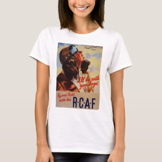 Fly and Fight With the RCAF T-Shirt