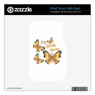 Fly Away Home iPod Touch 4G Skins