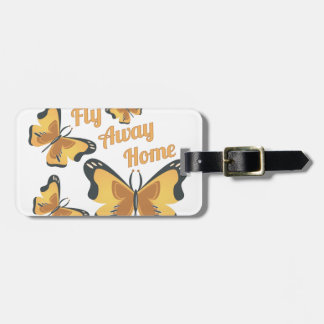 Fly Away Home Tag For Luggage