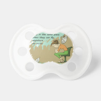 Fly Away Quote Pacifier