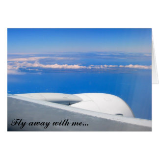 Fly away with me... card