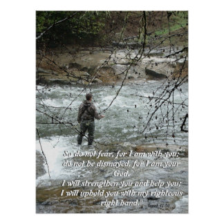 Fly Fisherman River Isaiah 41:10 Faith Print
