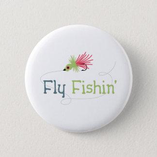 Fly Fishin Pinback Button