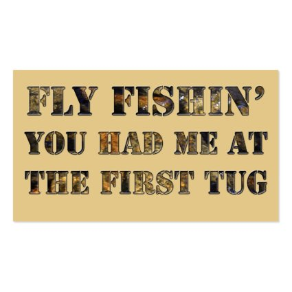 Fly fishin' You had me at the first tug! Business Card Template