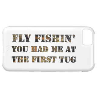 Fly fishin' You had me at the first tug! iPhone 5C Case