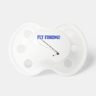 Fly Fishing 2 Pacifier