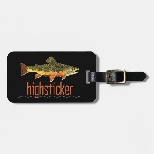Fly Fishing Highsticker Bag Tags