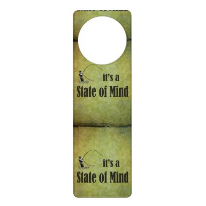 Fly Fishing | It's a State of Mind Door Knob Hanger
