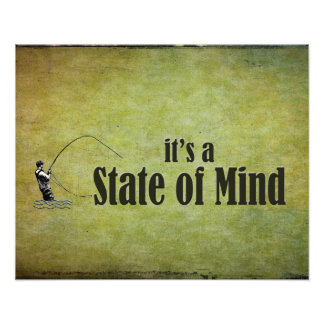 Fly Fishing | It's a State of Mind Photo Print