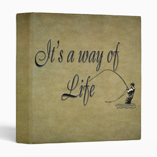 Fly-fishing - It's a Way of Life 3 Ring Binder