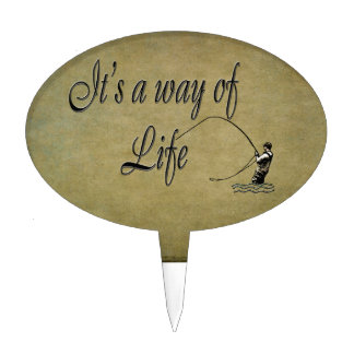 Fly-fishing - It's a Way of Life Cake Topper