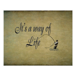 Fly-fishing - It's a Way of Life Photographic Print
