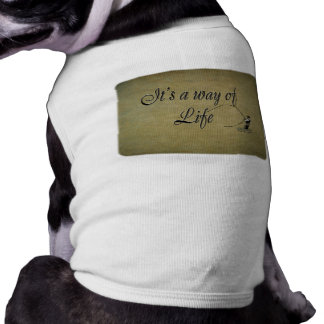Fly-fishing - It's a Way of Life Shirt