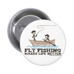 Fly Fishing Makes Life Better Pins