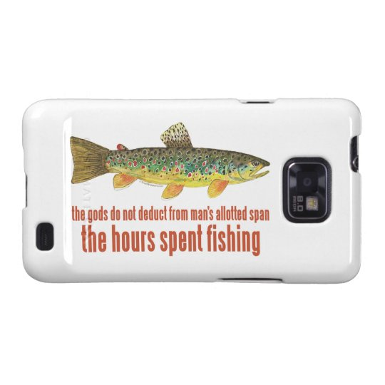 Fly Fishing Saying Samsung Galaxy SII Case