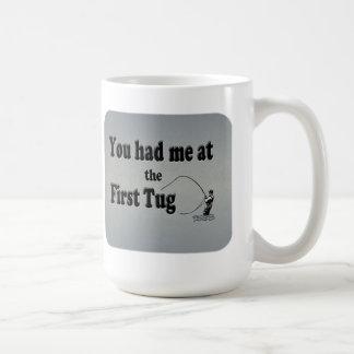 Fly fishing: You had me at the First Tug! Coffee Mug