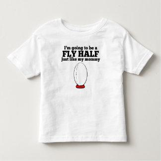 Fly Half Like My Mommy T-shirt