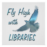 Fly High with Libraries Posters