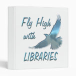 Fly High with Libraries Vinyl Binder