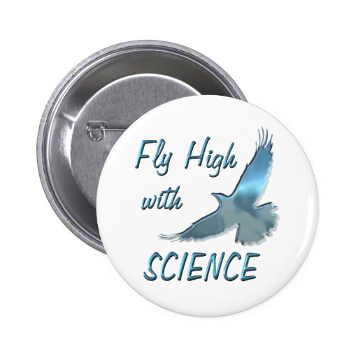 Fly High with Science 2 Inch Round Button