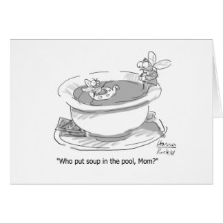 Fly in the Soup Card