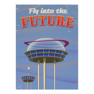 Fly into the Future vintage sci-fi poster