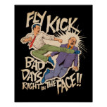 Fly Kick Posters