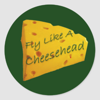 Fly like a Cheesehead Classic Round Sticker