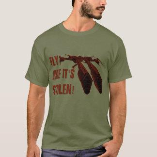 Fly like it's stolen! T-Shirt