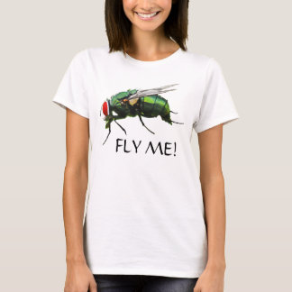 Fly Me! T-Shirt