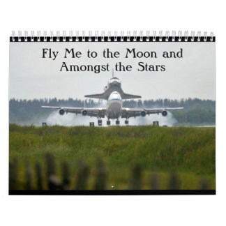 Fly Me to the Moon and Amongst the Stars Wall Calendar
