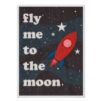 Fly Me To The Moon, Vintage Space Travel Poster