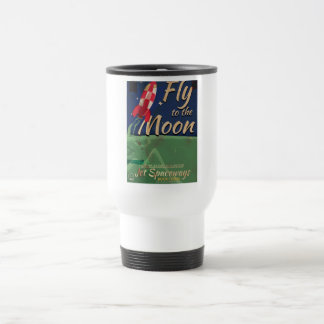 Fly me to the Moon Vintage Travel poster 15 Oz Stainless Steel Travel Mug