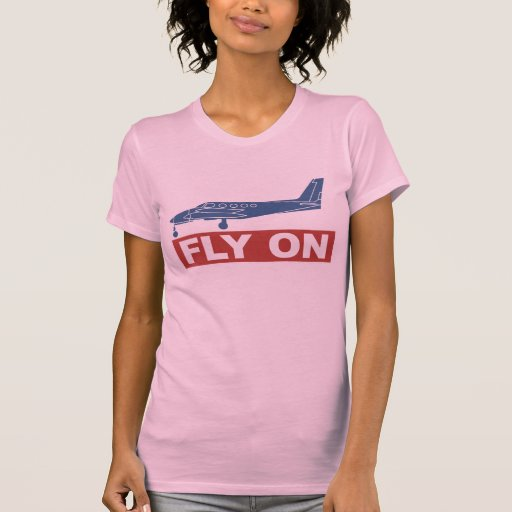 Fly On - Airplane T Shirts