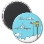 """Fly Safe"" 2 Inch Round Magnet"