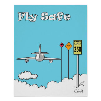 Fly Safe Posters
