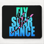 Fly Soar Dance Mouse Pad