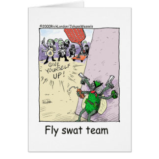 Fly Swat Team Funny Police Gifts & Collectibles Greeting Card