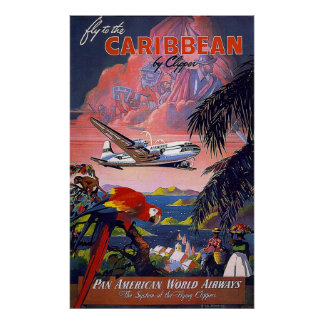 Fly To The Caribbean Pan American World Airways Poster