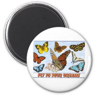 Fly To Your Dreams 2 Inch Round Magnet