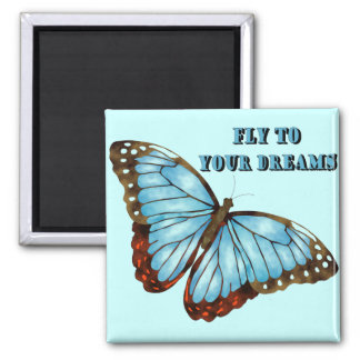 Fly to Your Dreams 2 Inch Square Magnet