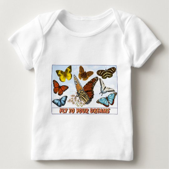 Fly To Your Dreams Baby T-Shirt