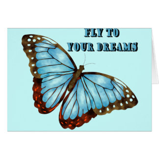 Fly to Your Dreams Greeting Card