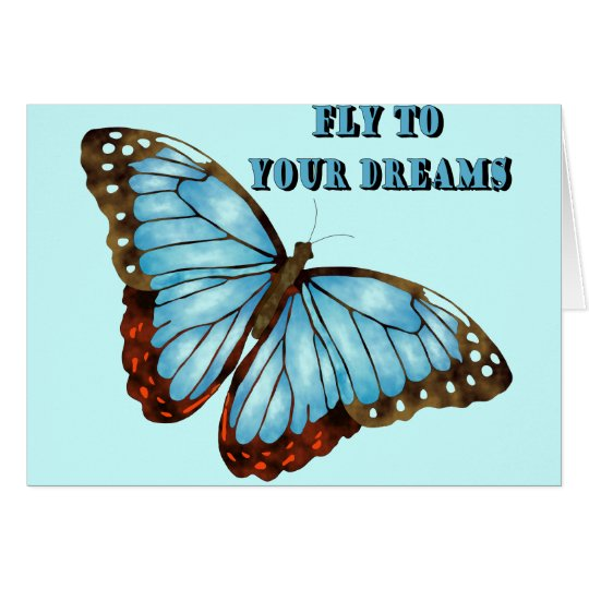 Fly to Your Dreams Card