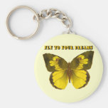 Fly to Your Dreams Key Chain