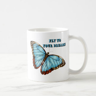 Fly to Your Dreams Mugs