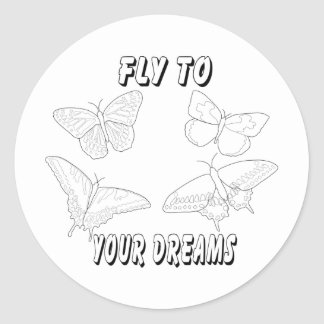 Fly to Your Dreams Stickers