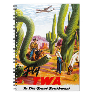 Fly TWA to the Great Southwest! Spiral Notebook